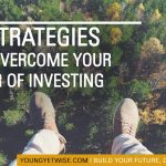 3 strategies to overcome your fear of investing