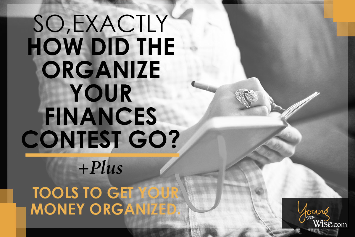 Follow these 4 steps to help organize your finances.