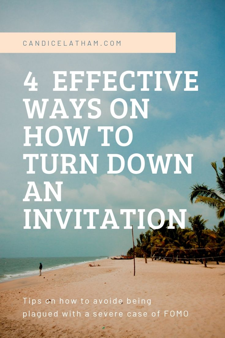 4 effective ways on how to turn down an invitation